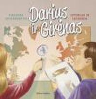 Darius ir Girėnas. Istorija ir legenda