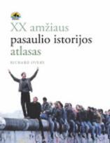 XX a. pasaulio istorijos atlasas