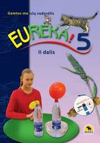Eureka! 5. Gamtos mokslų vadovėlis 5 kl., II d. (atnaujintas)
