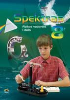 Spektras 8. Fizikos vadovėlis 8 kl., I d.
