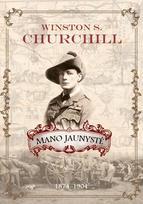 Mano jaunystė. 1874–1904. Winston S. Churchill